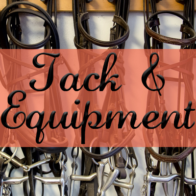 Tack & Equipment