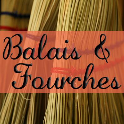Balais & Fourches